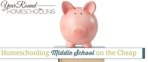 Homeschooling Middle School on the Cheap