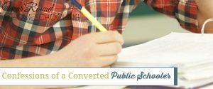 Confessions of a Converted Public Schooler