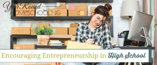 Encouraging Entrepreneurship in High School