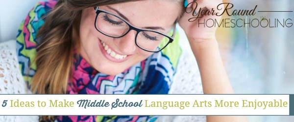 Five Ideas to Make Middle School Language Arts More Enjoyable