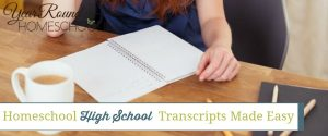 Homeschool High School Transcripts Made Easy (with Free Printable)