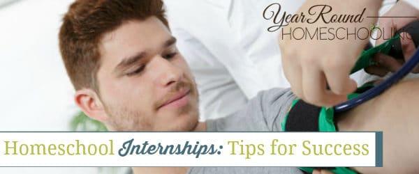 Homeschool Internships: Tips for Success