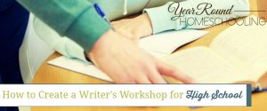 How to Create a Writer's Workshop for High School