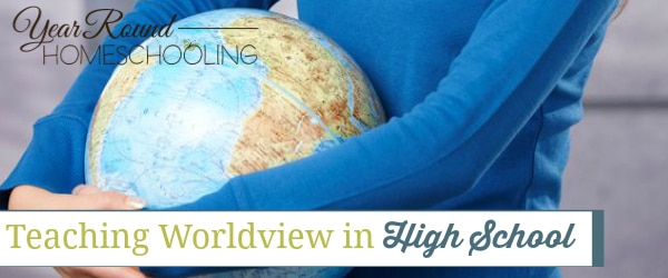 Teaching Worldview in High School