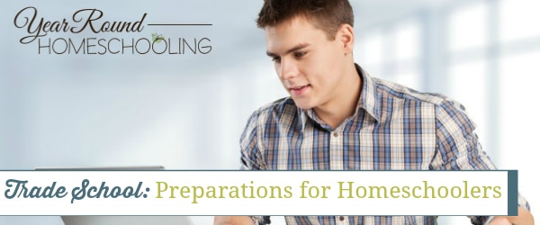 Trade School: Preparations for Homeschoolers