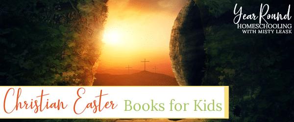christian easter books for kids, christian easter books, christian easter, easter books, easter literature, easter