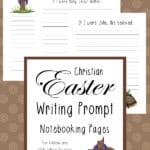 Christian Easter Writing Prompts for Middle and High School