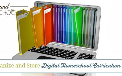 How to Organize and Store Digital Homeschool Curriculum Easily