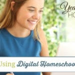 The Benefits of Using Digital Homeschool Curriculum