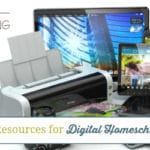 The Best Tools and Resources for Digital Homeschool Curriculum