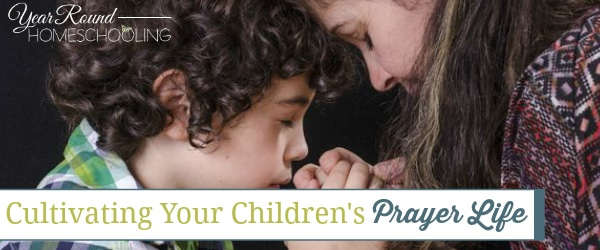 children's prayer life, child's prayer life, children prayer life, child prayer life, children praying, child pray, prayer life