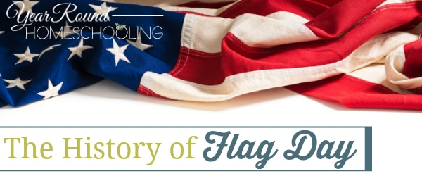 history of flag day, flag day history, american flag day history, history of american flag day, flag day facts, flag day, american flag