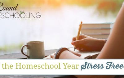 Starting the Homeschool Year Stress Free