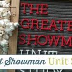 The Greatest Showman Unit Study