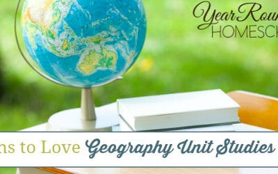 5 Reasons to Love Geography Unit Studies