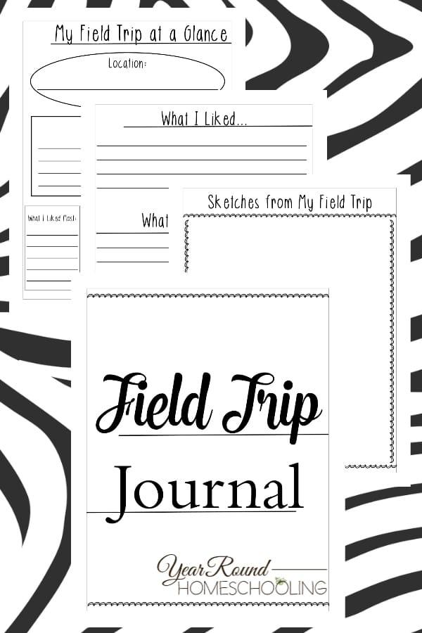 field trip journal, field trip, homeschool field trips, homeschool field trip
