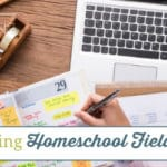 Tips for Planning Homeschool Field Trips