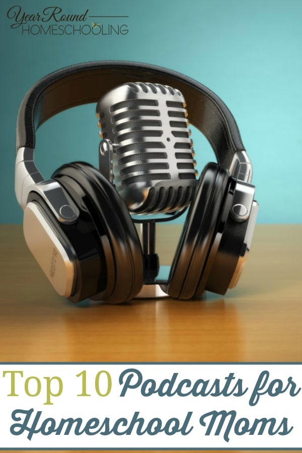 top podcasts for homeschool moms, podcasts for homeschool moms, homeschool moms podcasts, homeschool moms podcasts