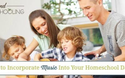 Easy Ways to Incorporate Music Into Your Homeschool Day