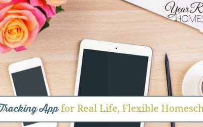 Finally, A Tracking App for Real Life, Flexible Homeschooling