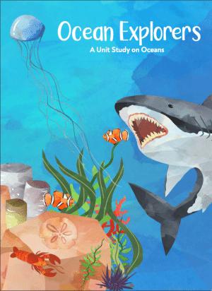 Ocean Explorers: An Ocean Unit Study