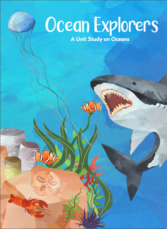 Ocean Explorers: An Ocean Unit Study