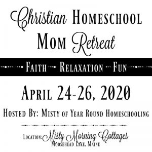 2020 Christian Homeschool Mom Retreat