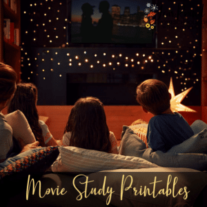 Movie Study Printables