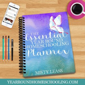 The Essential Year Round Homeschooling Planner