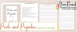 pride and prejudice movie study, pride and prejudice study, jane austen movie study