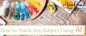 how to teach any subject using art, teach any subject using art, teach subject using art