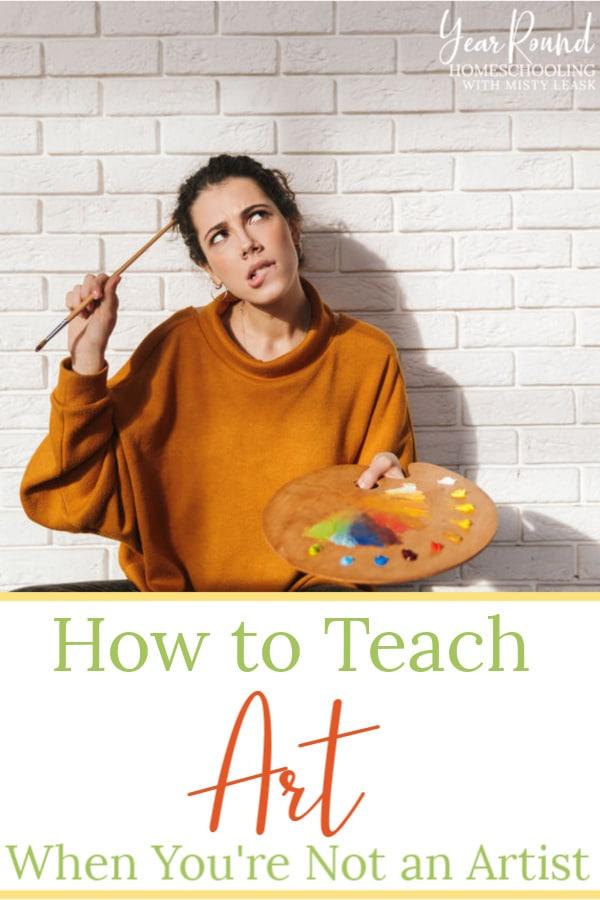 how to teach art when you're not an artist, teach art when you're not an artist, teach art, how to teach art
