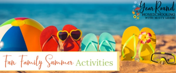 fun family summer activities, fun summer activities for families, family summer activities, fun summer activities