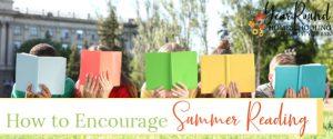 encourage summer reading, summer reading encourage, summer reading