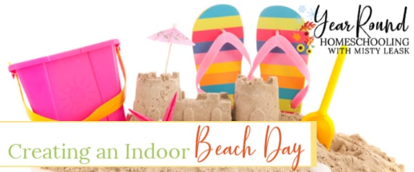 creating an indoor beach day, indoor beach day, home beach day