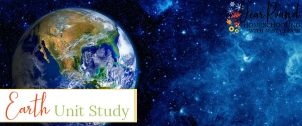 earth unit study, earth study, earth unit, planet earth unit study, planet earth study, planet earth unit