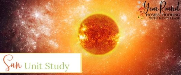 sun unit study, sun study, sun unit