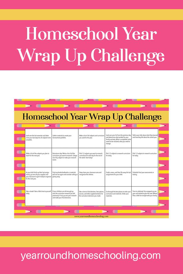 homeschool wrap up challenge, homeschool year wrap up challenge, homeschool wrap up, end of homeschool year challenge, homeschool wrap up