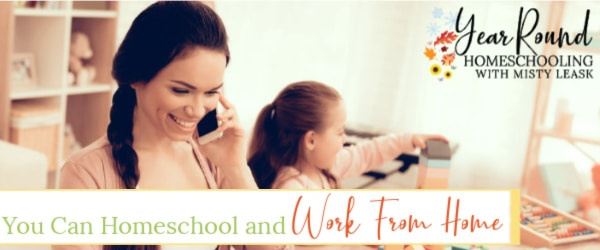 homeschool work from home, you can homeschool and work from home, homeschool and work from home