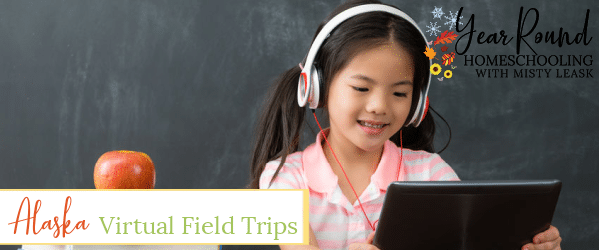 alaska virtual field trips, virtual field trips alaska, virtual field trips in alaska