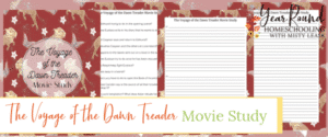 the chronicles of narnia movie study, movie study the chronicles of narnia, the voyage of the dawn treader movie study, movie study the voyage of the dawn treader, narnia movie study, movie study narnia