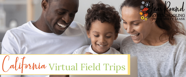 california virtual field trips, virtual field trips california, virtual field trips in california