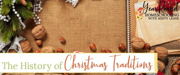 history of Christmas traditions, Christmas traditions history