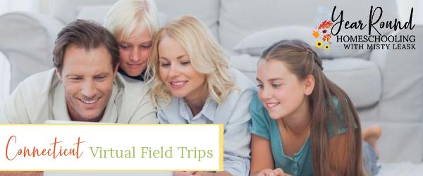 connecticut virtual field trips, virtual field trips in connecticut