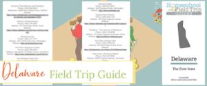 field trips delaware, delaware field trips, delaware field trip guide, field trip guide delaware