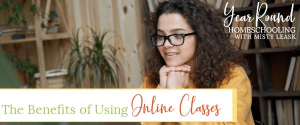 benefits online classes homeschool, online classes homeschool benefits, online classes benefits
