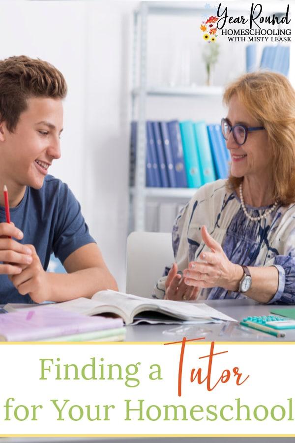tutor homeschool, homeschool tutor, finding a tutor for your homeschool