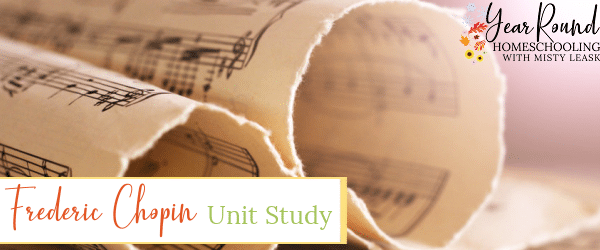 frederic chopin unit study, unit study frederic chopin, chopin unit study, unit study chopin, chopin unit, chopin study, unit chopin, study chopin