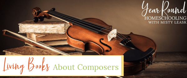 living books about composers, living books composers, composers living books